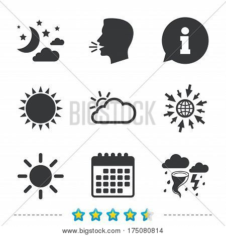 Weather icons. Moon and stars night. Cloud and sun signs. Storm or thunderstorm with lightning symbol. Information, go to web and calendar icons. Sun and loud speak symbol. Vector