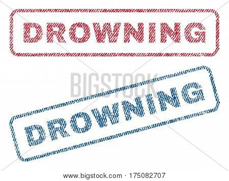 Drowning text textile seal stamp watermarks. Blue, red fabric vectorized texture. Vector tag inside rounded rectangular banner. Rubber sticker with fiber textile structure.
