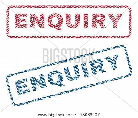 Enquiry text textile seal stamp watermarks. Blue, red fabric vectorized texture. Vector tag inside rounded rectangular shape. Rubber sticker with fiber textile structure.