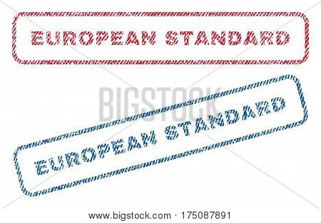 European Standard text textile seal stamp watermarks. Blue, red fabric vectorized texture. Vector caption inside rounded rectangular banner. Rubber emblem with fiber textile structure.