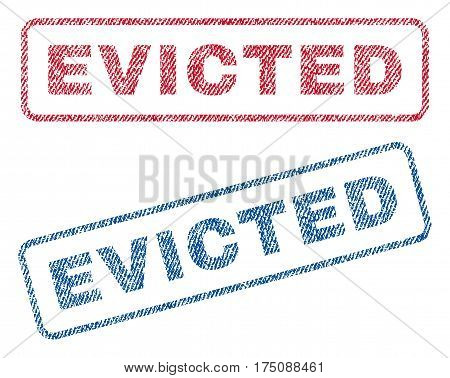 Evicted text textile seal stamp watermarks. Blue, red fabric vectorized texture. Vector caption inside rounded rectangular banner. Rubber sticker with fiber textile structure.