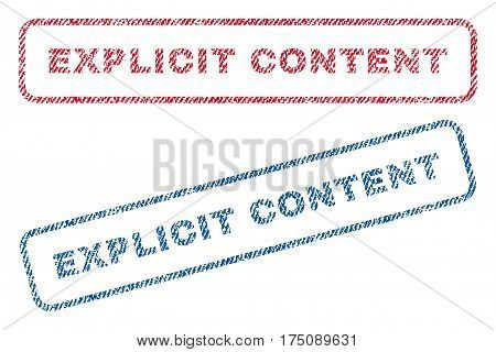 Explicit Content text textile seal stamp watermarks. Blue, red fabric vectorized texture. Vector tag inside rounded rectangular shape. Rubber sticker with fiber textile structure.