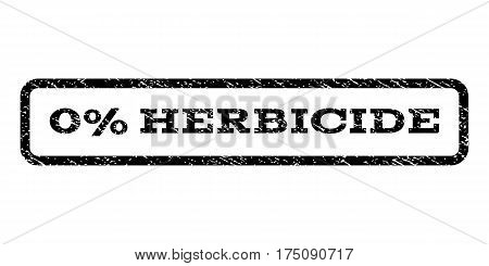 0 Percent Herbicide watermark stamp. Text tag inside rounded rectangle with grunge design style. Rubber seal stamp with unclean texture. Vector black ink imprint on a white background.