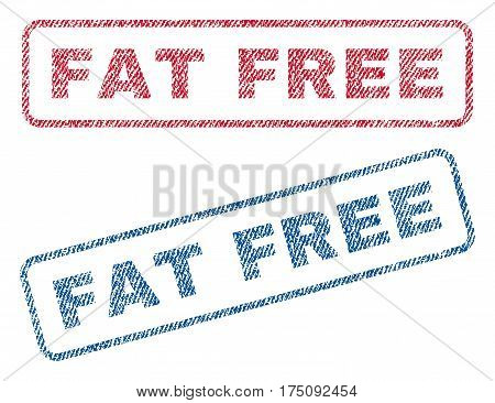 Fat Free text textile seal stamp watermarks. Blue, red fabric vectorized texture. Vector caption inside rounded rectangular banner. Rubber sign with fiber textile structure.