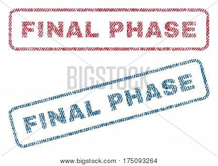 Final Phase text textile seal stamp watermarks. Blue, red fabric vectorized texture. Vector caption inside rounded rectangular shape. Rubber sticker with fiber textile structure.