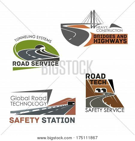 Highways and motorways vector icons of roads, tunnels and bridges building and construction or service company. Emblems set of expressway drives, transport routes safety technology