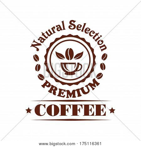 Cafe and coffee shop vector icon of beans and cup. Premium emblem of strong espresso or cappuccino and americano or moka aroma with latte macchiato. Coffeehouse sign of ristretto or chocolate