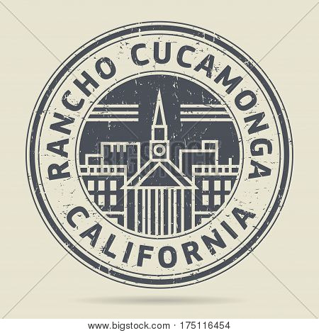Grunge rubber stamp or label with text Rancho Cucamonga California written inside vector illustration