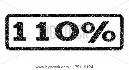 110 Percent watermark stamp. Text tag inside rounded rectangle with grunge design style. Rubber seal stamp with dust texture. Vector black ink imprint on a white background.