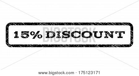 15 Percent Discount watermark stamp. Text caption inside rounded rectangle with grunge design style. Rubber seal stamp with scratched texture. Vector black ink imprint on a white background.