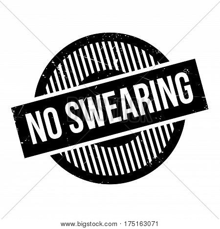 No Swearing rubber stamp. Grunge design with dust scratches. Effects can be easily removed for a clean, crisp look. Color is easily changed.