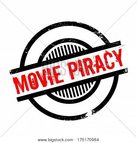 Movie Piracy rubber stamp. Grunge design with dust scratches. Effects can be easily removed for a clean, crisp look. Color is easily changed.