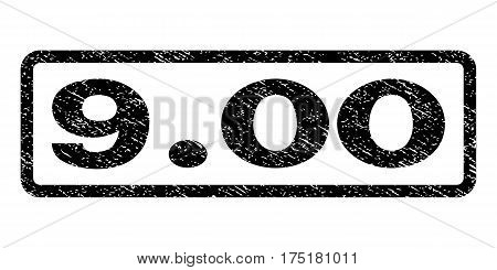 9.00 watermark stamp. Text tag inside rounded rectangle with grunge design style. Rubber seal stamp with dirty texture. Vector black ink imprint on a white background.