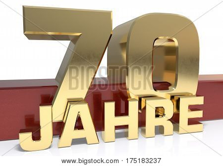 Golden digit seventy and the word of the year. Translated from the German - years.3D illustration