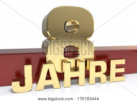 Golden digit eight and the word of the year. Translated from the German - years.3D illustration