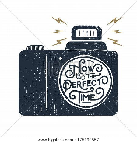 Hand drawn inspirational badge with textured photo camera vector illustration and