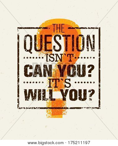 Question Everything Creative Vector Concept. Outstanding Motivation Quote.