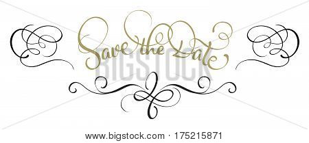 Save the date text in frame on white background. Calligraphy lettering Vector illustration EPS10.