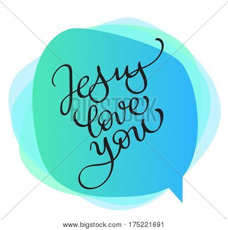 vector Jesus love you text on blue background. Calligraphy lettering Vector illustration EPS10.