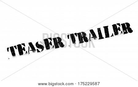 Teaser Trailer rubber stamp. Grunge design with dust scratches. Effects can be easily removed for a clean, crisp look. Color is easily changed.