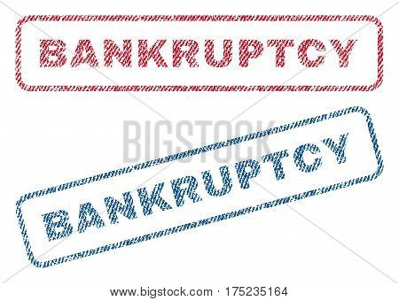 Bankruptcy text textile seal stamp watermarks. Blue, red fabric vectorized texture. Vector tag inside rounded rectangular banner. Rubber sticker with fiber textile structure.