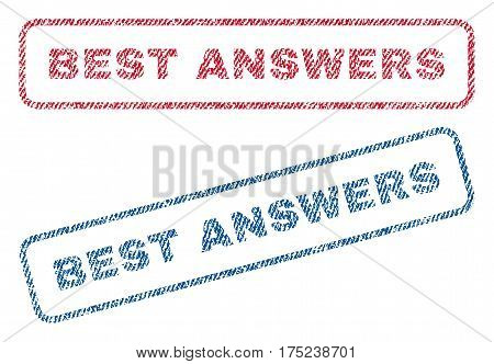 Best Answers text textile seal stamp watermarks. Blue, red fabric vectorized texture. Vector caption inside rounded rectangular banner. Rubber sign with fiber textile structure.