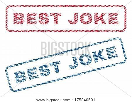 Best Joke text textile seal stamp watermarks. Blue, red fabric vectorized texture. Vector caption inside rounded rectangular shape. Rubber sign with fiber textile structure.