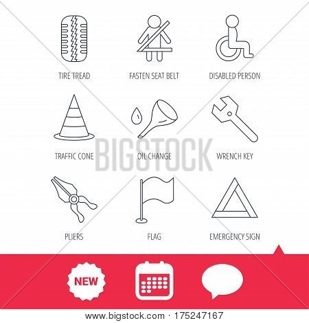 Tire tread, traffic cone and wrench key icons. Emergency triangle, flag and pliers linear signs. Disabled person icons. New tag, speech bubble and calendar web icons. Vector