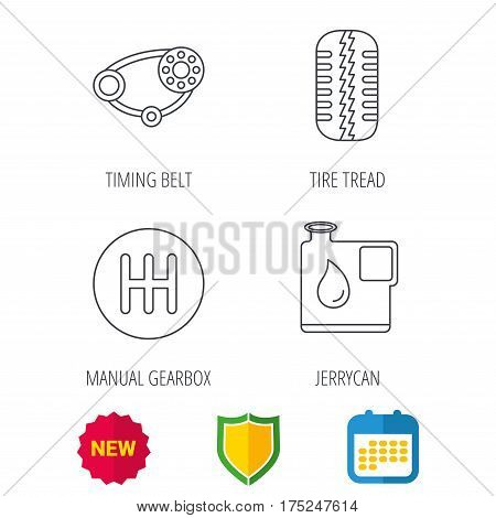 Wheel, manual gearbox and timing belt icons. Fuel jerrycan, manual transmission linear signs. Shield protection, calendar and new tag web icons. Vector