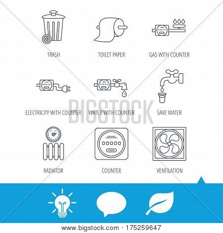 Ventilation, radiator and water counter icons. Toiler paper, gas and electricity counters linear signs. Trash icon. Light bulb, speech bubble and leaf web icons. Vector