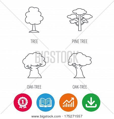 Pine tree, oak-tree icons. Forest trees linear sign. Award medal, growth chart and opened book web icons. Download arrow. Vector