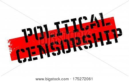 Political Censorship rubber stamp. Grunge design with dust scratches. Effects can be easily removed for a clean, crisp look. Color is easily changed.