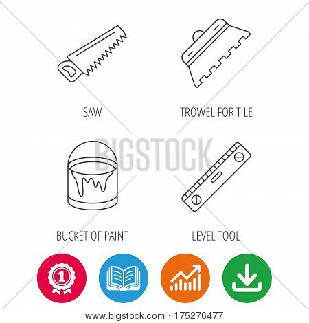 Trowel for tile, saw and level measure icons. Bucket of paint linear sign. Award medal, growth chart and opened book web icons. Download arrow. Vector