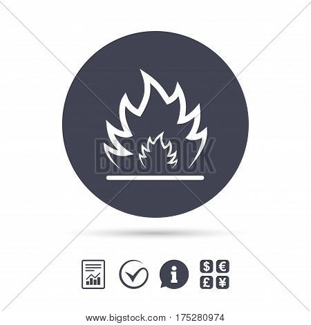 Fire flame sign icon. Heat symbol. Stop fire. Escape from fire. Report document, information and check tick icons. Currency exchange. Vector