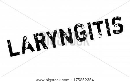 Laryngitis rubber stamp. Grunge design with dust scratches. Effects can be easily removed for a clean, crisp look. Color is easily changed.