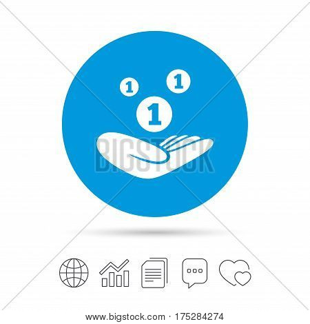 Donation hand sign icon. Hand holds coins. Charity or endowment symbol. Human helping hand palm. Copy files, chat speech bubble and chart web icons. Vector