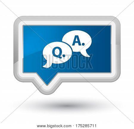 Question Answer Bubble Icon Prime Blue Banner Button