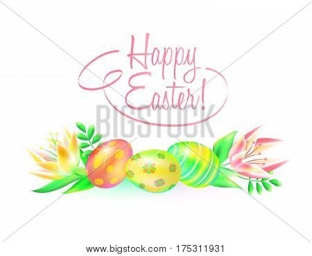 Festive vector ground. Happy Easter. Easter eggs and flower in white background. Design a paschal greeting card or banner