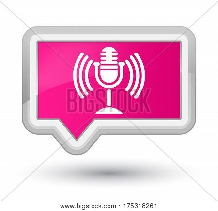 Mic Icon Prime Pink Banner Button