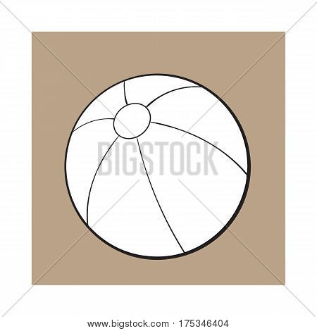 black and white inflated beach ball, sketch style vector illustration isolated on on brown background. background. Hand drawn colorful beach ball, symbol of summer vacation in tropical countries