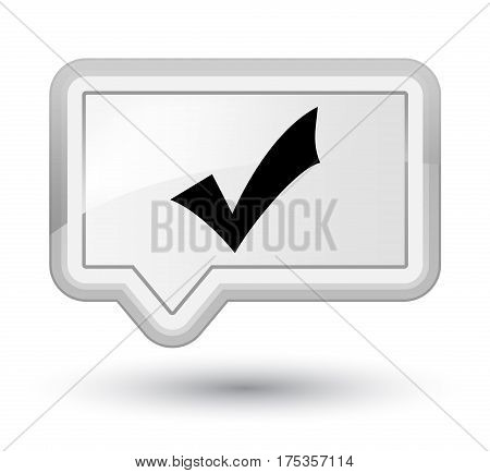 Validation Icon Prime White Banner Button