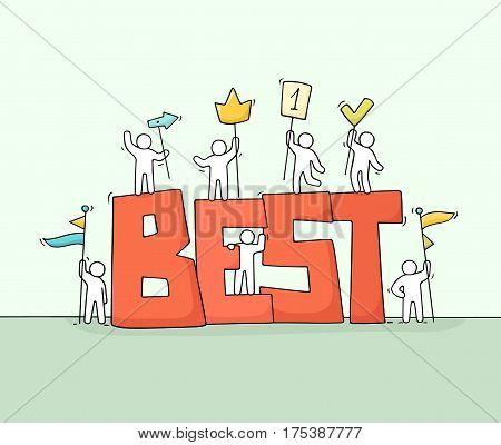 Sketch of working little people with big word Best. Doodle cute miniature scene of workers holding signs. Hand drawn cartoon vector illustration for business design.