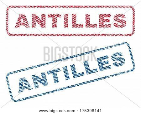 Antilles text textile seal stamp watermarks. Blue, red fabric vectorized texture. Vector caption inside rounded rectangular shape. Rubber sticker with fiber textile structure.