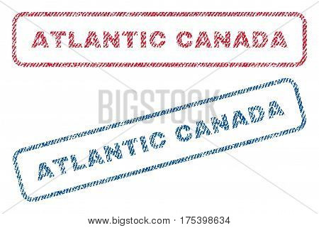 Atlantic Canada text textile seal stamp watermarks. Blue, red fabric vectorized texture. Vector tag inside rounded rectangular banner. Rubber sticker with fiber textile structure.