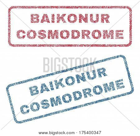 Baikonur Cosmodrome text textile seal stamp watermarks. Blue, red fabric vectorized texture. Vector tag inside rounded rectangular banner. Rubber sticker with fiber textile structure.