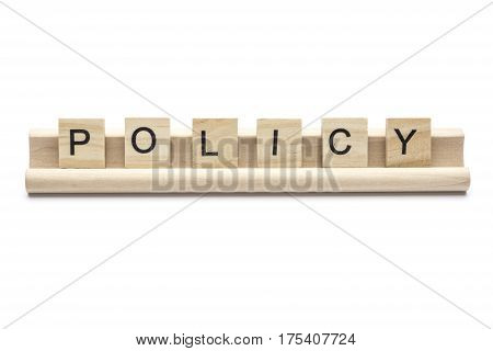 Word ''policy'' on wooden tiles on a rack isolated on white background.