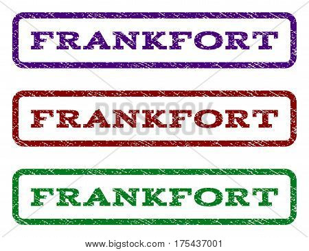 Frankfort watermark stamp. Text tag inside rounded rectangle with grunge design style. Vector variants are indigo blue, red, green ink colors. Rubber seal stamp with dust texture.