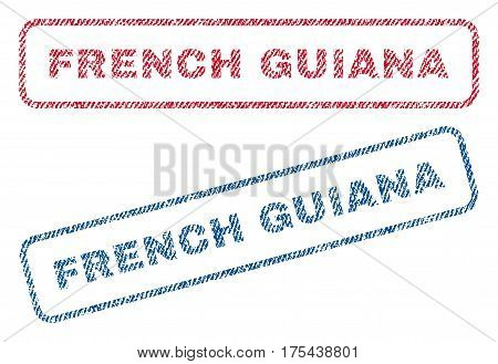 French Guiana text textile seal stamp watermarks. Blue, red fabric vectorized texture. Vector tag inside rounded rectangular shape. Rubber emblem with fiber textile structure.