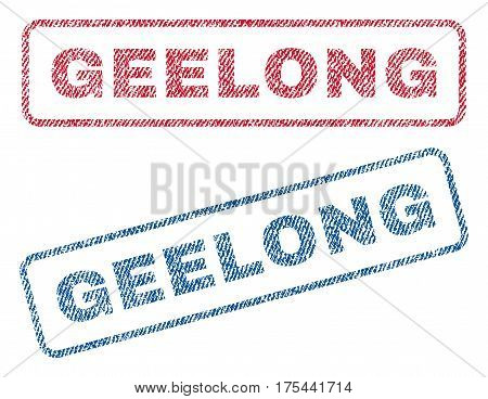 Geelong text textile seal stamp watermarks. Blue, red fabric vectorized texture. Vector tag inside rounded rectangular banner. Rubber sticker with fiber textile structure.