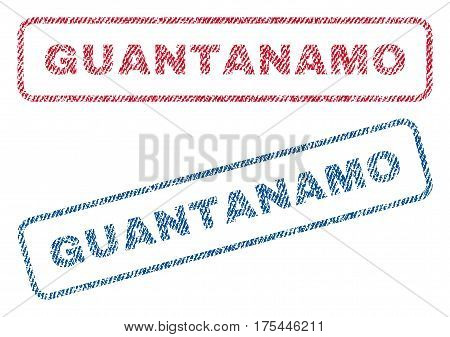 Guantanamo text textile seal stamp watermarks. Blue, red fabric vectorized texture. Vector tag inside rounded rectangular banner. Rubber emblem with fiber textile structure.